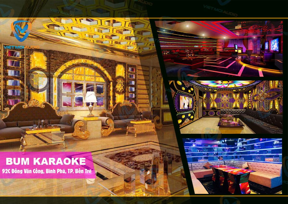 Dự án lắp đặt quán karaoke Bum vip nhất TP Bến Tre