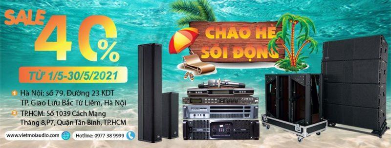 Chào hè sôi động cùng Việt Mới Audio giảm giá 40% toàn hệ thống