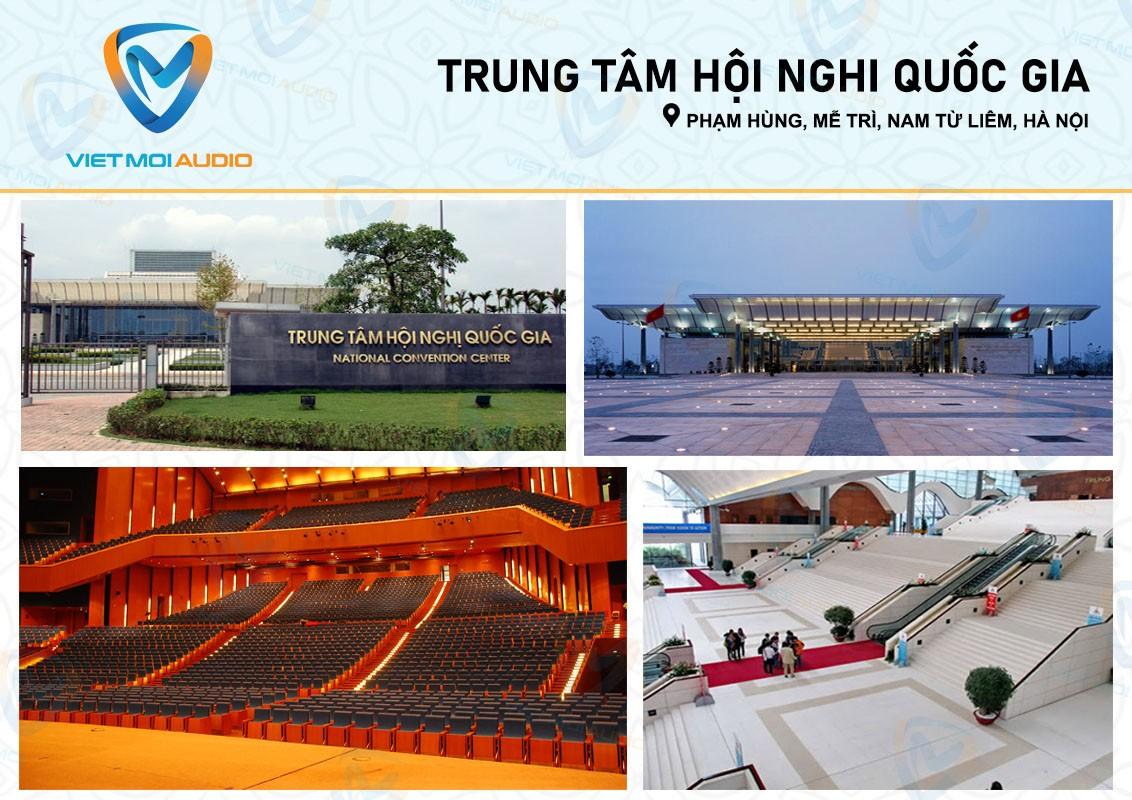 Việt Mới Audio tư vấn dàn âm thanh hội trường tại Trung tâm hội nghị Quốc gia